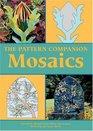 The Pattern Companion Mosaics