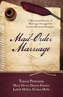 Mail-Order Marriage 5 Historical Stories of Marriage Arranged by Letters Between Strangers