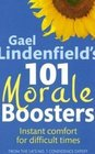Gael Lindenfield's 101 Morale Boosters Instant Comfort for Difficult Times