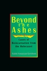 Beyond the Ashes: Cases of Reincarnation from the Holocaust