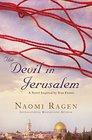 Devil in Jerusalem A Novel Inspired by True Events