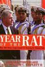 Year of the Rat : How Bill Clinton Compromised American Security for Chinese Money