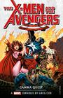 Marvel Classic Novels  XMen and the Avengers The Gamma Quest Omnibus