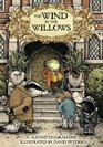 The Wind in the Willows With Illustrations by David Petersen