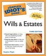 The Complete Idiot's Guide to Wills and Estates Third Edition