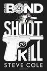 Young Bond Shoot to Kill