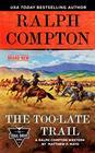 Ralph Compton the TooLate Trail