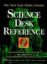 The New York Public Library Science Desk Reference (The New York Public Library Series)