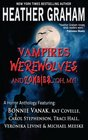 Vampires Werewolves and ZombiesOh My A Horror Anthology