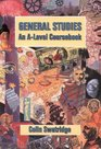General Studies an A-Level Coursebook
