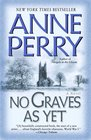 No Graves as Yet (World War One, Bk 1)