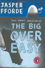 The Big Over Easy (Nursery Crime, Bk 1)