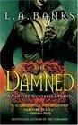 The Damned (Vampire Huntress Legend, Bk 6)