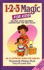 1-2-3 Magic for Kids Helping Your Children Understand the New Rules