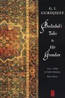 Beelzebub's Tales to His Grandson: An Objectively Impartial Criticism of the Life of Man (All and Everything Series 1)