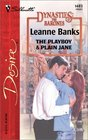 The Playboy and Plain Jane  (Dynasties: The Barones, Bk 1)(Silhouette Desire, No 1483)