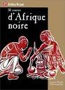 Dix contes d'Afrique noire