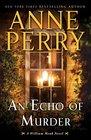 An Echo of Murder A William Monk Novel