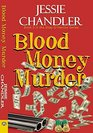 Blood Money Murder