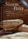 Simon Peter A Rock Moved by God