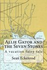 Allie Gator and the Seven Stones