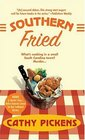 Southern Fried (Avery Andrews, Bk 1)