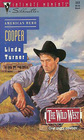 Cooper (Wild West, Bk 2) (American Hero) (Silhouette Intimate Moments, No 553)