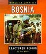 Bosnia: Fractured Region (World in Conflict)