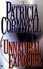 Unnatural Exposure (Kay Scarpetta, Bk 8)