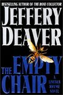 The Empty Chair (Lincoln Rhyme, Bk 3)