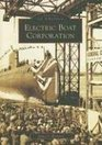 Electric Boat Corporation  (Images of America)   (CT)