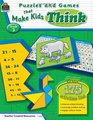Puzzles and Games that Make Kids Think Grd 3