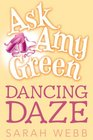 Ask Amy Green Dancing Daze