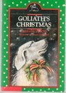 Goliath's Christmas (Goliath is a Dog, Volume1)