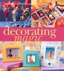 Decorating Magic 500 Clever Tricks with 50 Easy-to-Find Items
