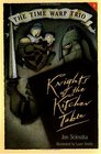 Knights of the Kitchen Table (Time Warp Trio, Bk 1)