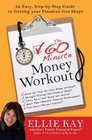 The 60Minute Money Workout An Easy StepbyStep Guide to Getting Your Finances into Shape