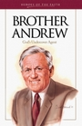 Brother Andrew: God's Undercover Agent (Heroes of the Faith)