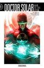 Doctor Solar Man of the Atom Volume 1