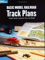 Basic Model Railroad Track Plans: Small Starter Layouts You Can Build (Model Railroader Books)