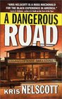 A Dangerous Road (Smokey Dalton, Bk 1)