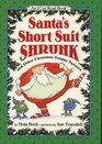 Santa's Short Suit Shrunk And Others Christmas Tongue Twisters