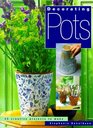 Decorating Pots 25 Creative Projects To Make