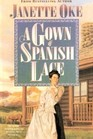 A Gown of Spanish Lace (Women of the West, Bk 11)