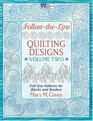 Follow-the-line-quilting Designs Volume Two: Full-size Patterns for Blocks And Borders