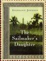 The Sailmaker's Daughter A Novel