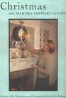 Christmas with Martha Stewart Living : The Best of Martha Stewart Living