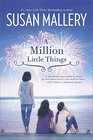 A Million Little Things (Mischief Bay, Bk 3)
