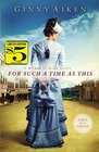 For Such a Time as This (Women of Hope, Bk 1)