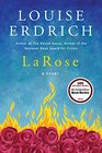 LaRose A Novel